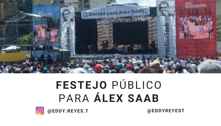 Festejo público para Álex Saab